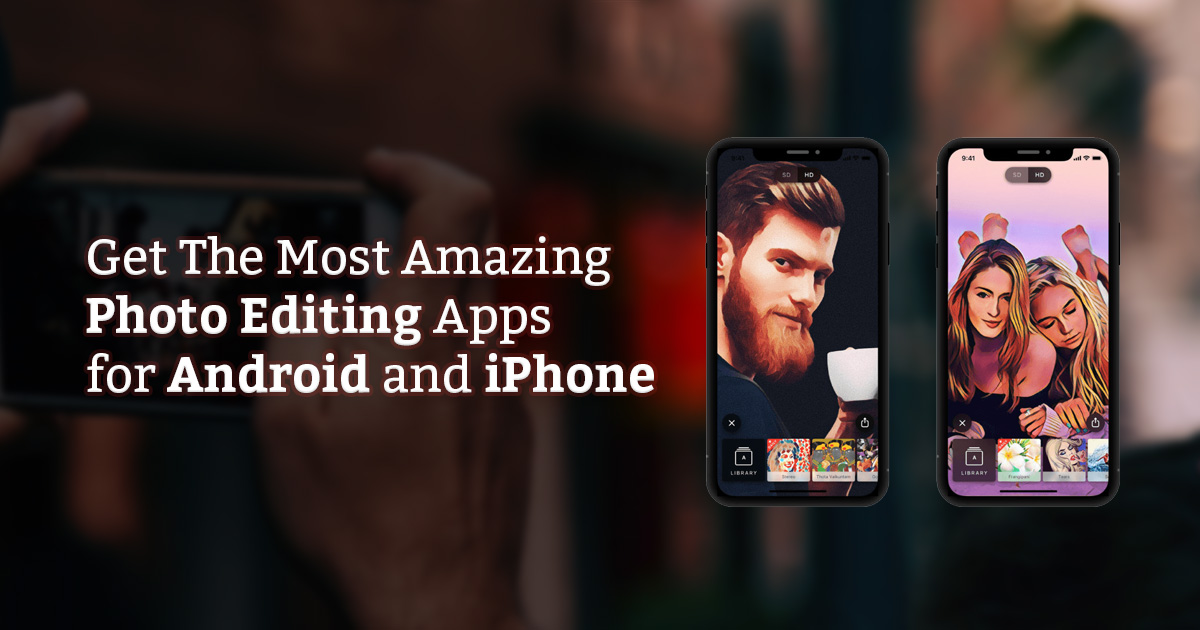 best photo editing apps for iPhone & android