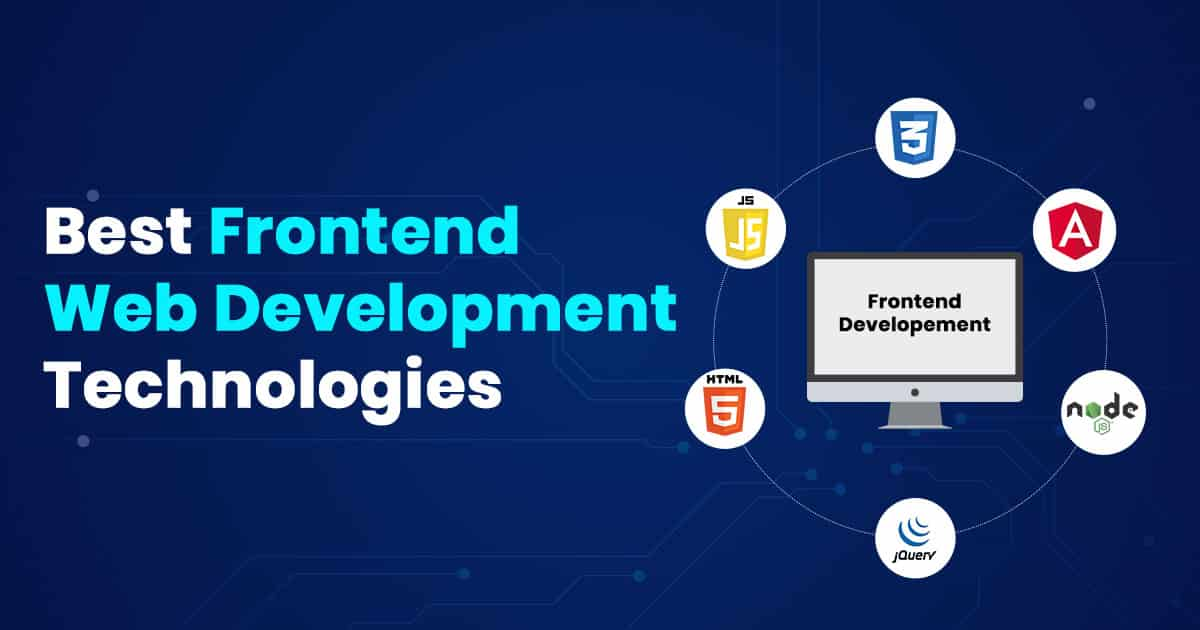 Best Front end Development Technologies