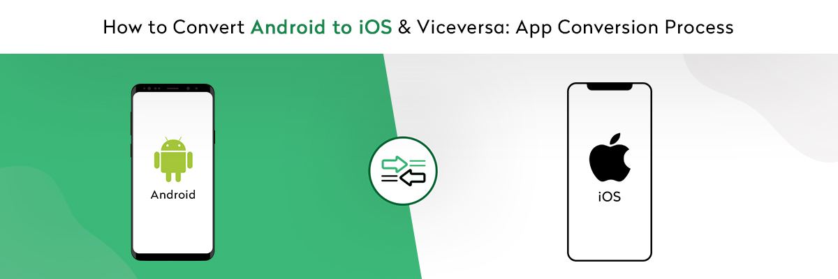 Convert An Android App to iOS