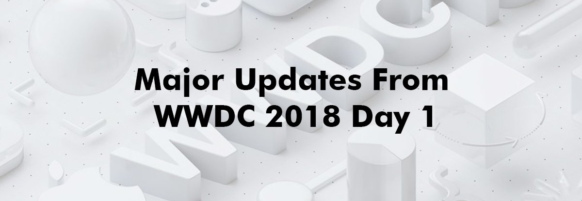 Major Updates from WWDC