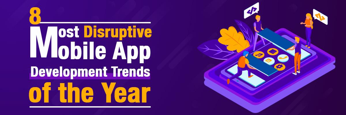 Most Popular Mobile App Development Trends