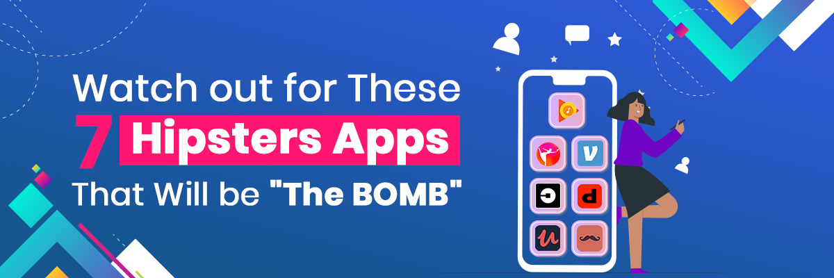 Most Popular Hipster Apps