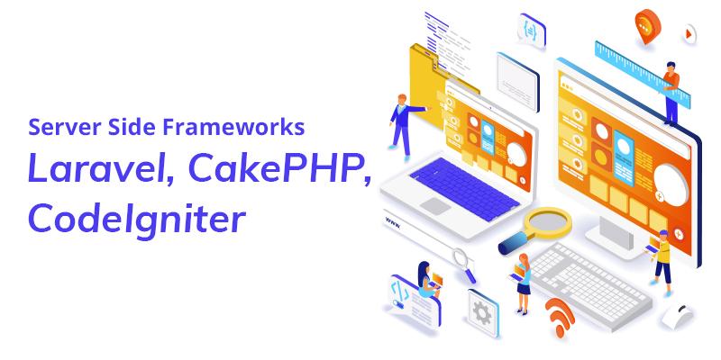 Server Side Frameworks