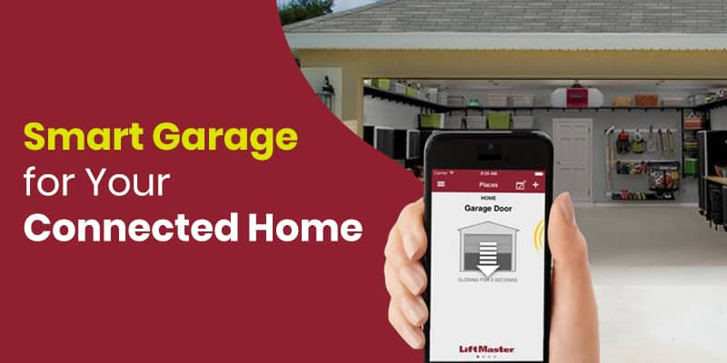 Smart Garage For Connected Home