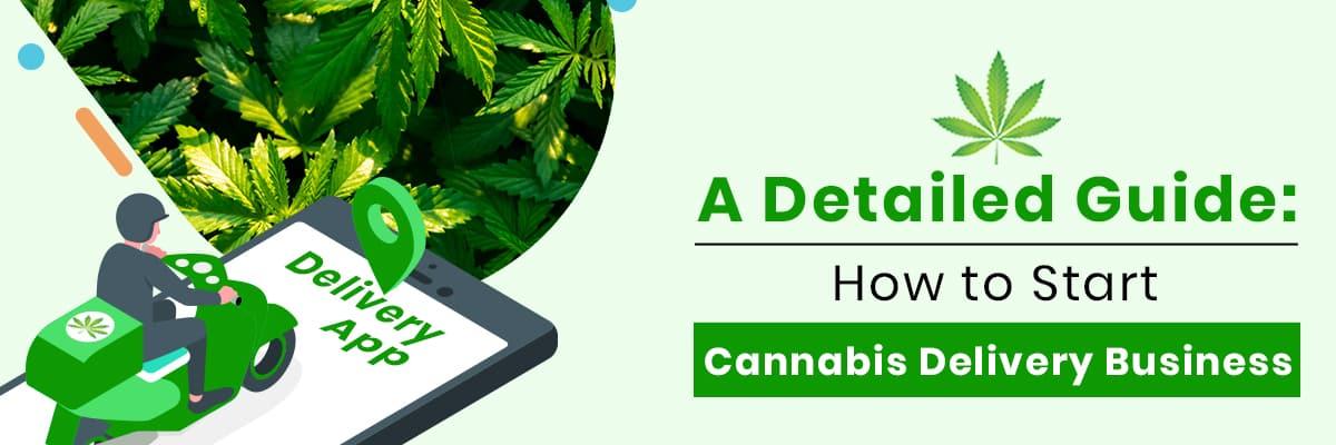 Start a Marijuana Delivery Service