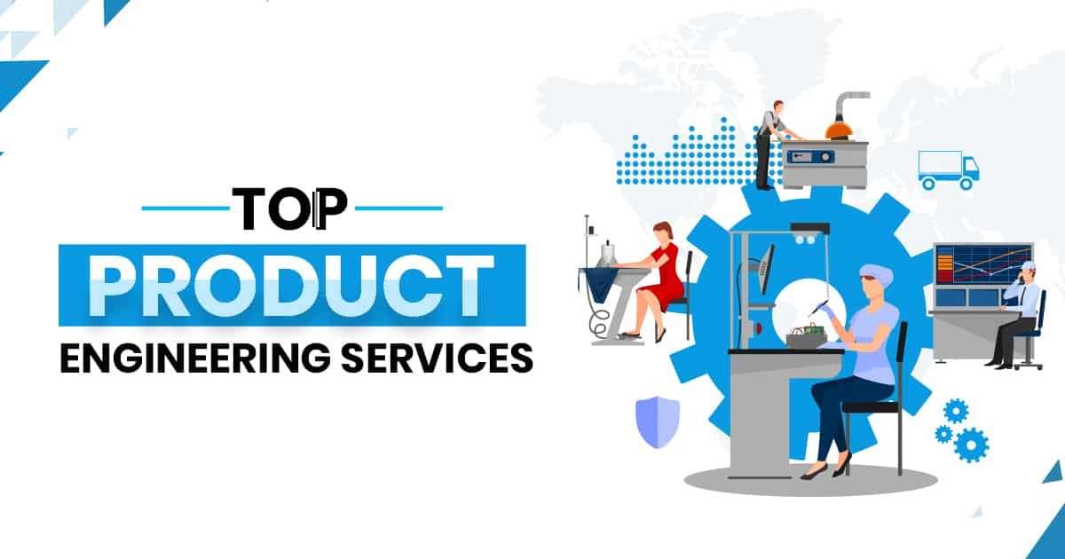 Top Product Engineering Services