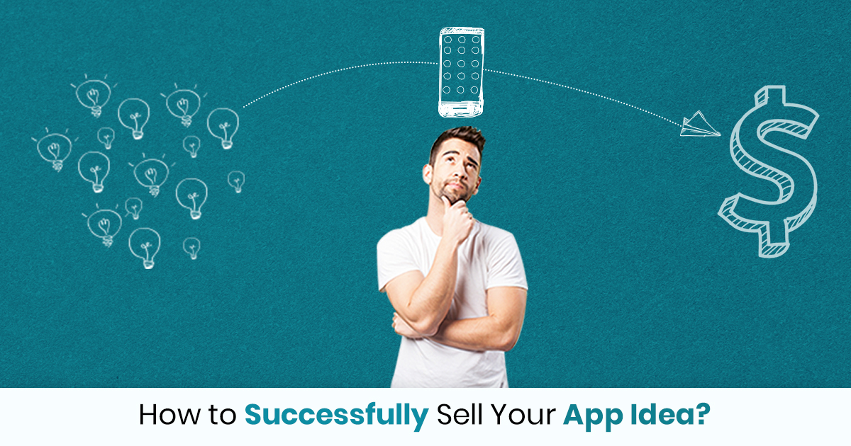 how to sell an app idea