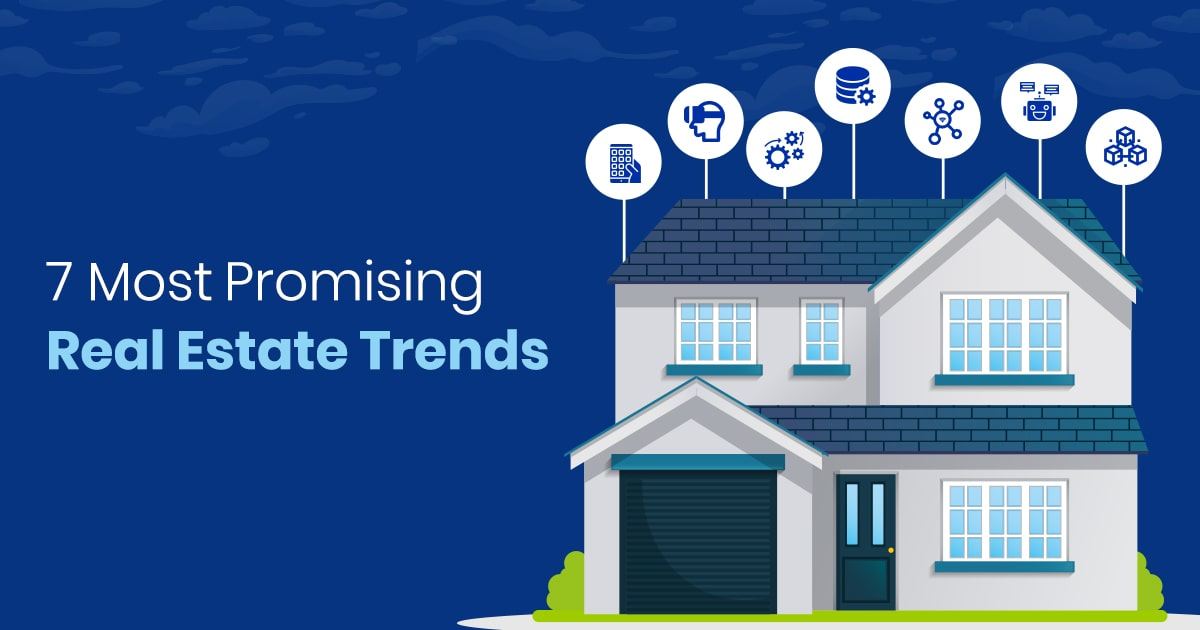 Top Real Estate Trends
