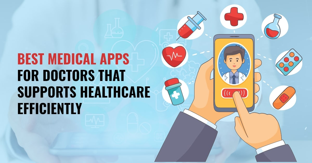 Top Medical Apps for Doctors